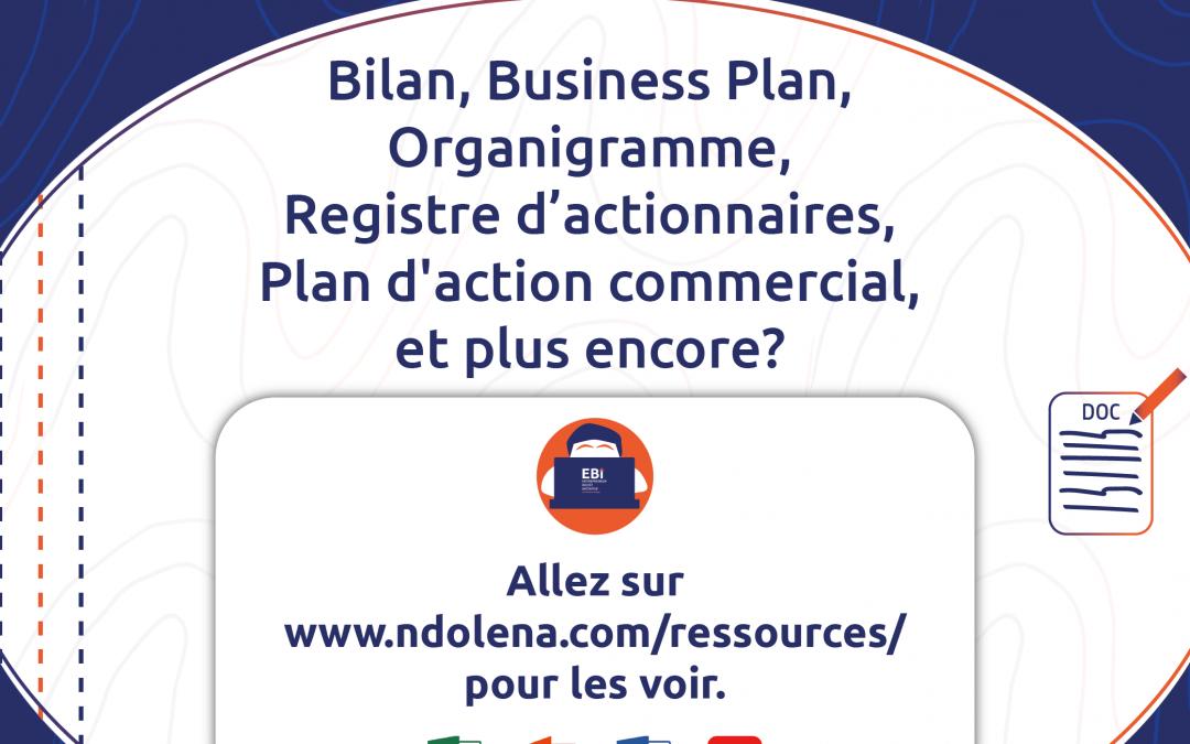 EBi – Bilan, Business Plan, Organigramme, et plus encore!